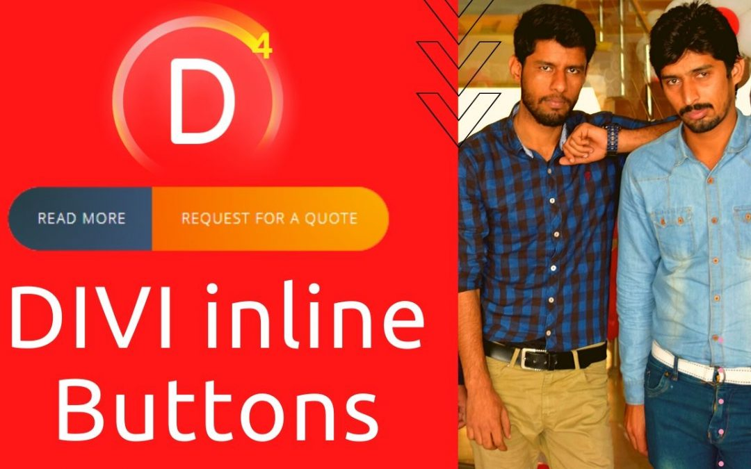 How to add Divi inline buttons (Side By Side Button)